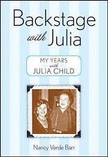 Backstage with Julia: My Years with Julia Child-ExLibrary