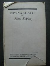 Ingo Simon – ROVING SHAFTS (1924) – Archery Poetry