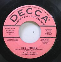 50'S & 60'S 45 Jack Pleis And His Orchestra - Hey There / Lies On Decca