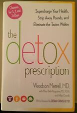 NEW, HARDCOVER- THE DETOX PRESCRIPTION BY WOODSON MERRELL, MD (RODALE, 2013)