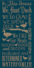 PRIMITIVE STENCIL IN THIS HOUSE WE HUNT DUCK 12X24 .007 MIL FREE SHIPPING