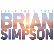 Above the Clouds [Blister] by Brian Simpson (CD, Aug-2007, Rendezvous...