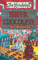 Triffic Chocolate (The Knowledge) by Alan MacDonald, Paperback Used Book, Good,