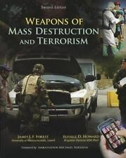 Weapons of Mass Destruction and Terrorism by Russell Howard and James Forest...