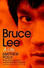 Bruce Lee A Life by Matthew Polly 9781471175725 | Brand New | Free UK Shipping
