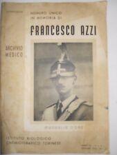 In memoria del tenente di cavalleria FRANCESCO AZZI n.1 06 dicembre 1936