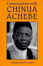 Conversations with Chinua Achebe (Literary Conversations)