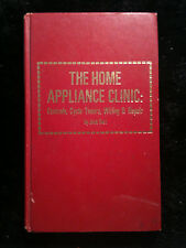 The Home Appliance Clinic: Controls, Cycle Timers, Wiring & Repair by Jack Darr