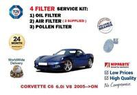 FOR CHEVROLET CORVETTE C6 6.0 V8 LS2 2005-> OIL AIR POLLEN 4 FILTER SERVICE KIT