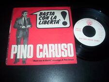 """Pino Caruso/Duo Di Piadena """"Basta Con La Libertà/Vogliamo Andare Avanti"""" 7"""" PSI"""