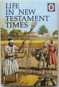 Vintage Ladybird Book – Life in the New Testament Times – Series 649 - Very Good