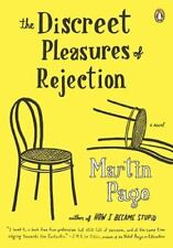 NEW - The Discreet Pleasures of Rejection: A Novel by Page, Martin Romance, Love