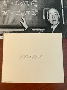NEILS BOHR SIGNED CARD, 1922 NOBEL PRIZE PHYSICS, ATOMIC STRUCTURE & THEORY