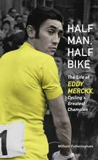 Half Man, Half Bike: The Life of Eddy Merckx, Cycling's Greatest Champion, , Fot