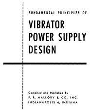 Fundamental Principles Of Vibrator Power Supply Design - Mallory (1947) - Cd