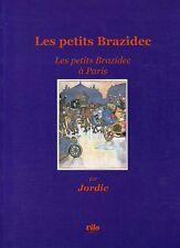 LES PETITS BRAZIDECS A PARIS..par JORDIC