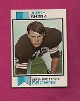 1973 TOPPS # 459 BROWNS JERRY SHERK  NRMT-MT ROOKIE CARD (INV# A3025)