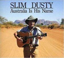 SLIM DUSTY Australia Is His Name 3CD BRAND NEW