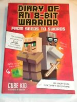 Diary of an 8-Bit Warrior: From Seeds to Swords : An Unofficial Minecraft Advent