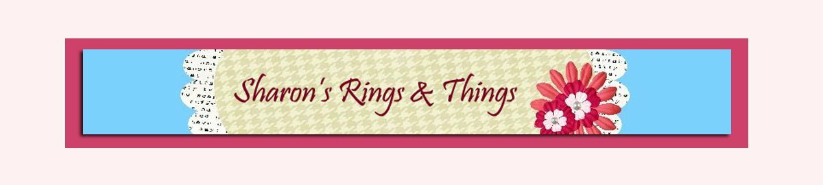 Sharon s Rings and Things
