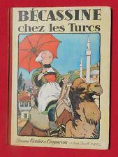 PINCHON. Bécassine chez les Turcs. Gautier-Languereau 1931. TBE