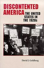 The American Moment: Discontented America : The United States in the 1920s by...