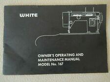 New listing Vintage Original White Sewing Machine Manual / Model # 167