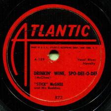 STICKS McGHEE (Drinkin' Wine, Spo-Dee-O-Dee / Blues) R&B/SOUL 78  RPM  RECORD