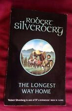 THE LONGEST WAY HOME BY ROBERT SILVERBERG - PAPERBACK BOOK