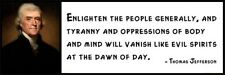 Wall Quote - THOMAS JEFFERSON - Enlighten the People Generally, and Tyranny and