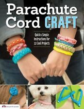 Parachute Cord Craft: Quick and Simple Instructions for 22 Cool Projects-Peppere