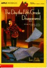 NEW The Day the Fifth Grade Disappeared by Terri Fields Paperback English