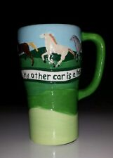 "Hand Painted Ceramic 16 Oz Travel Mug/Cup ""My Other Car is a Horse......"""