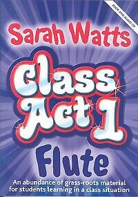 CLASS ACT FLUTES Watts Student Book & CD*