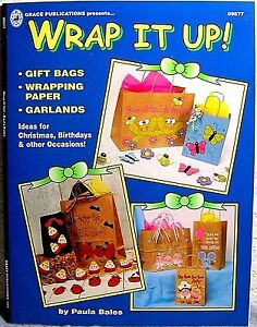 """""""Wrap It Up!"""" Paper Craft Book: Wrapping Gifts : Springtime-Holidays-Birthdays+"""