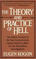 The Theory and Practice of Hell by Eugene Kogon