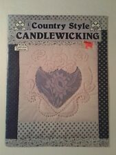 Country Style Candlewicking with Full Size Patterns