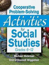 Cooperative Problem-Solving Activities for Social Studies Grades 6?12, Wigginton