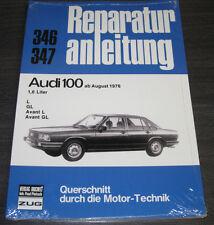 Reparaturanleitung Audi 100 Typ 43 C 2 / C2 L GL + Avant ab August 1976 NEU!