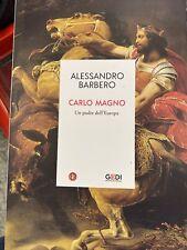 Repubblica ALESSANDRO BARBERO Carlo Magno - Un Padre Dell' Europa-