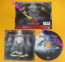 CD SHADOWS FADE Omonimo Same 2004 Italy FRONTIERS FR CD 214 no lp mc dvd (CS9)