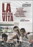 Dvd **LA NOSTRA VITA** con Raoul Bova Luca Zingaretti nuovo sigillato 2010