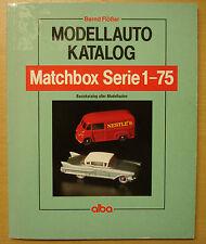 MODELLAUTO-KATALOG Matchbox Serie 1-75 Modelle Autos Katalog Preisliste Buch