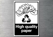 Recycling High quality paper sticker 7 yr vinyl commercial industrial EPA