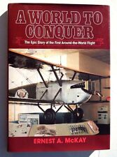A WORLD TO CONQUER - Epic Story of The 1924 First Around-The-World Flight