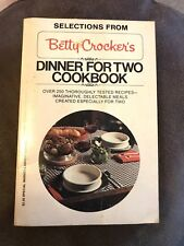 Selections From Betty Crocker's Dinner for Two Cookbook BANTAM PREM EDITION 1982