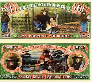 Smokey the Bear - Only You Can Prevent Forest Fires  Novelty Money