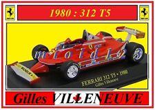 1/43 - FERRARI 312T5 - Gilles VILLENEUVE - 1980 - Die-cast