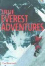 True Everest Adventures (True Adventure Stories) by Dowswell, Paul