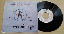 "DURAN DURAN - A VIEW TO A KILL - 45 GIRI 7"" - HOLLAND PRESS"